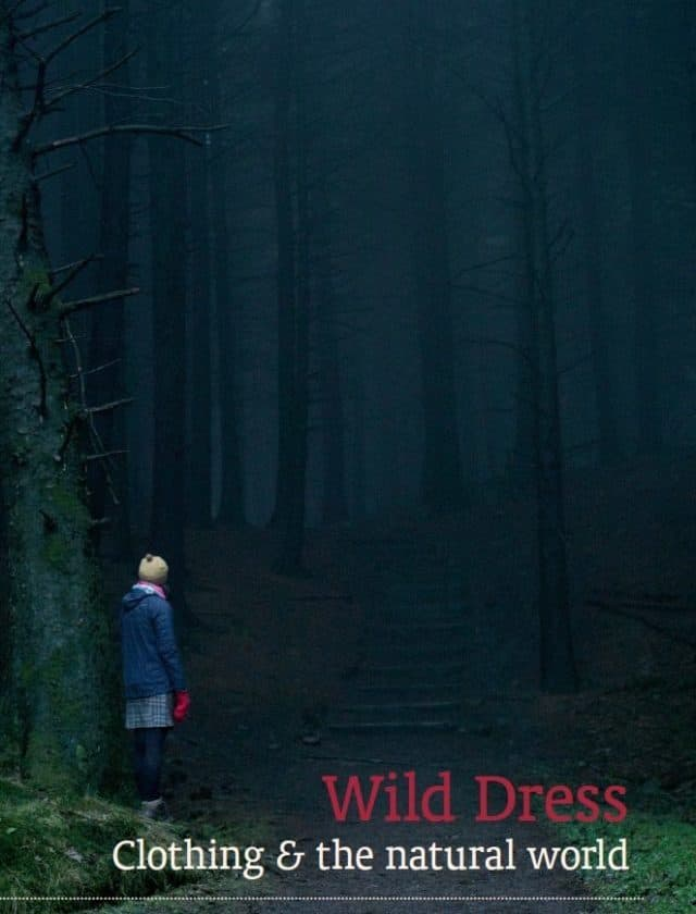 WILD DRESS: CLOTHING & THE NATURAL WORLD